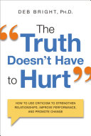 The Truth Doesn't Have to Hurt