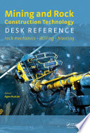 Mining and Rock Construction Technology Desk Reference