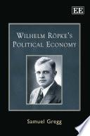 Wilhelm R   pke s Political Economy