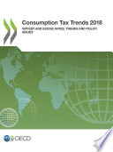 Consumption Tax Trends 2018 Vat Gst And Excise Rates Trends And Policy Issues Book PDF