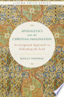 Apologetics And The Christian Imagination