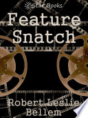 Read Online Feature Snatch For Free