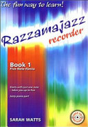 Razzamajazz recorder: Five note fiesta
