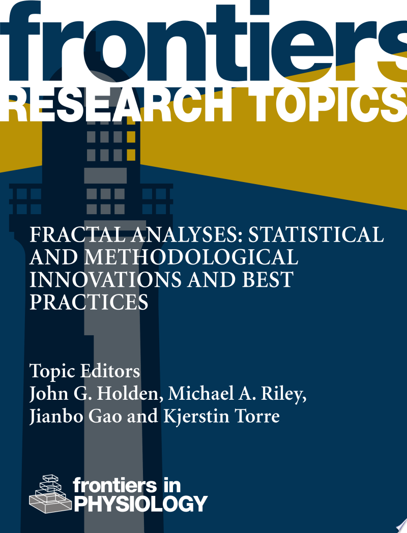 Fractal Analyses: Statistical And Methodological Innovations And Best Practices banner backdrop