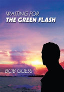 Waiting for the Green Flash ebook
