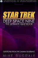 Star Trek  Deep Space Nine     The Ultimate Quiz Book