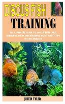 Discus Fish Training