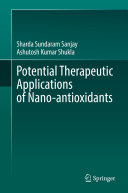 Potential Therapeutic Applications of Nano antioxidants