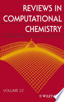 """Reviews in Computational Chemistry"" by Kenny B. Lipkowitz, Thomas R. Cundari, Valerie J. Gillet, Donald B. Boyd"