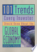101 Trends Every Investor Should Know about the Global Economy