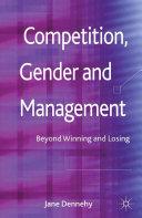Competition, Gender and Management [Pdf/ePub] eBook