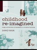 Childhood Re imagined