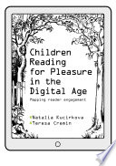Children Reading For Pleasure In The Digital Age Book PDF