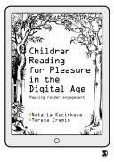 Children Reading for Pleasure in the Digital Age