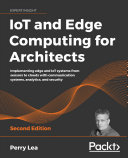 IoT and Edge Computing for Architects