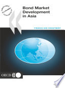 Bond Market Development in Asia