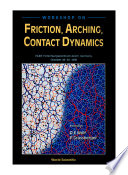 Friction  Arching  Contact Dynamics   Proceedings Of The Workshop
