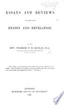 Essays And Reviews Compared With Reason And Revelation