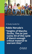 A Study Guide for Pablo Neruda's