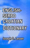 English / Serbo-Croatian Dictionary Pdf/ePub eBook