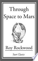 Read Online Through Space to Mars For Free