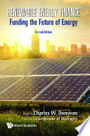 Renewable Energy Finance: Funding The Future Of Energy (Second Edition)