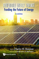Renewable Energy Finance  Funding The Future Of Energy  Second Edition