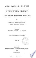 The Dwale Bluth  Hebditch s legacy  and other literary remains  ed  by W M  Rossetti and F  Hueffer