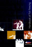 Handbook of Foil Fencing