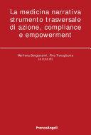 La medicina narrativa strumento trasversale di azione, compliance e empowerment