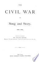 The Civil War in Song and Story  1860 1865