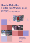 Pdf How to Make the Folded Fan Origami Book with soft cover