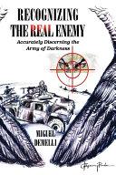 Recognizing the Real Enemy Pdf/ePub eBook