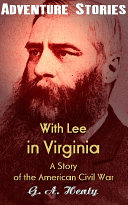 With Lee in Virginia: A Story of the American Civil War Pdf/ePub eBook