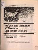 The Cost and Chronology of Wisconsin Deer vehicle Collisions Book