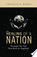 The Healing of a Nation Book