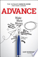link to Advance : the ultimate how-to guide for your career in the TCC library catalog