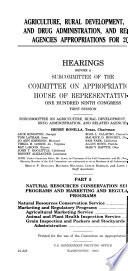 Agriculture, Rural Development, Food and Drug Administration, and Related Agencies Appropriations For 2006, Part 5, April 6, 2005, 109-1 Hearings, *