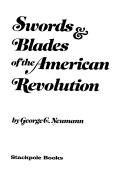 Swords Blades Of The American Revolution