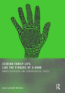 Lesbian Family Life  Like the Fingers of a Hand