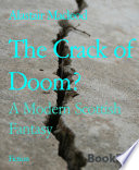 Read Online The Crack of Doom? For Free