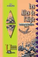 Les Ailes de l'Aigle (L'Aviateur de Bonaparte, livre 3)