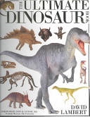 The Ultimate Dinosaur Book