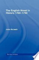 The English Novel in History  1700 1780