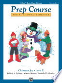 Alfred s Basic Piano Prep Course  Christmas Joy  Book E