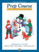 Pdf Alfred's Basic Piano Prep Course: Christmas Joy! Book E Telecharger