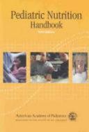Pediatric Nutrition Handbook Book