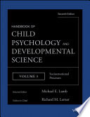 Handbook of Child Psychology and Developmental Science  Socioemotional Processes Book