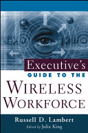 Executive s Guide to the Wireless Workforce