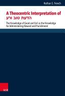 A Theocentric Interpretation of הדעת טוב ורע Pdf/ePub eBook